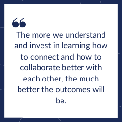 Collaborate for better outcomes quote