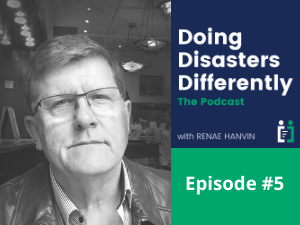 "Episode #5: Changing the disaster language to ""our preparedness and resilience"""