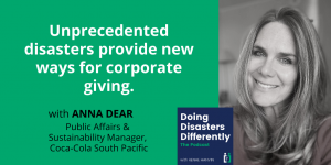 Anna Dear talking about unprecedented disasters provide new ways for corporate giving