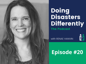 Episode #20: A Year of Doing Disasters Differently